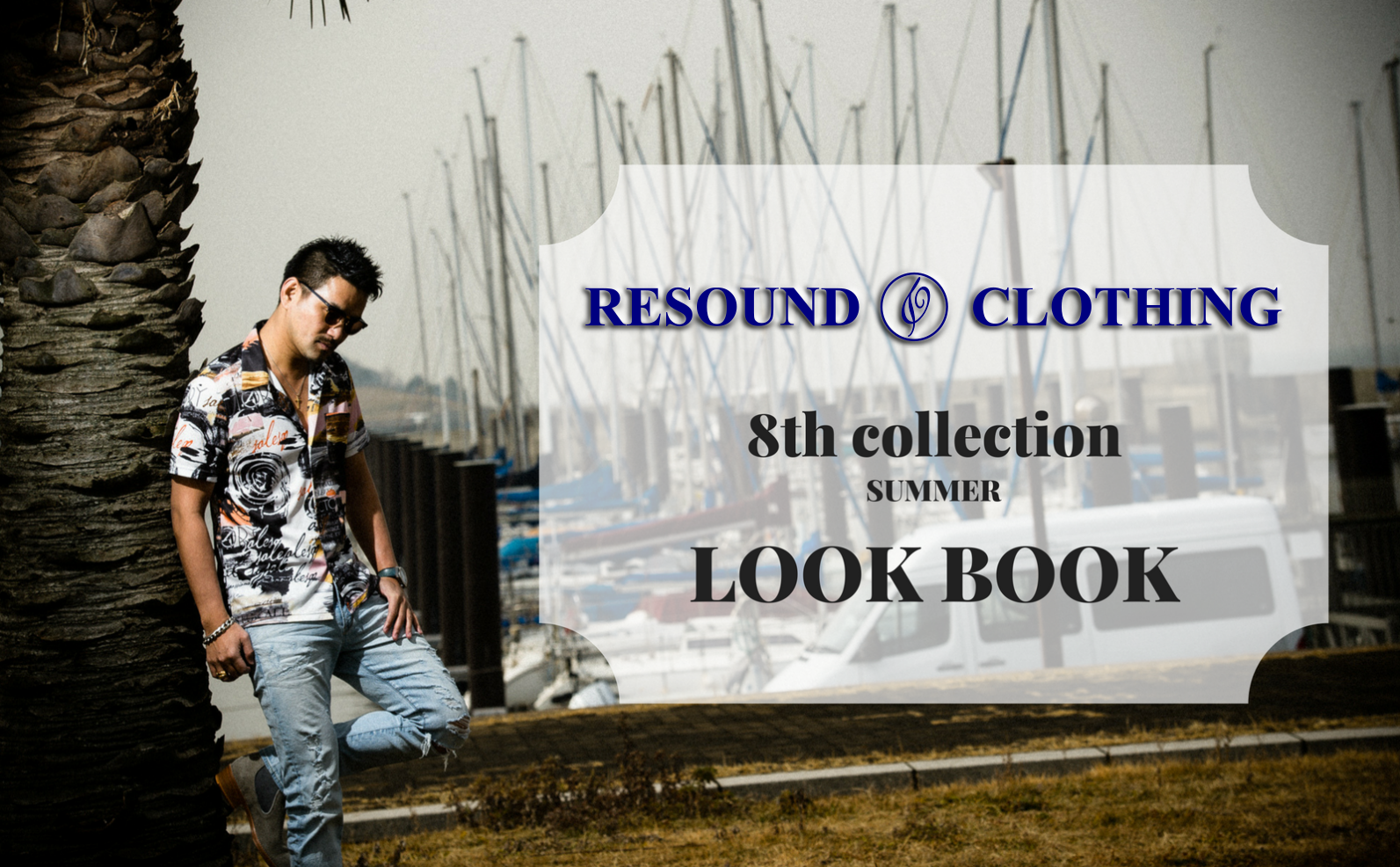 8TH COLLECTION SUMMER LOOKBOOK