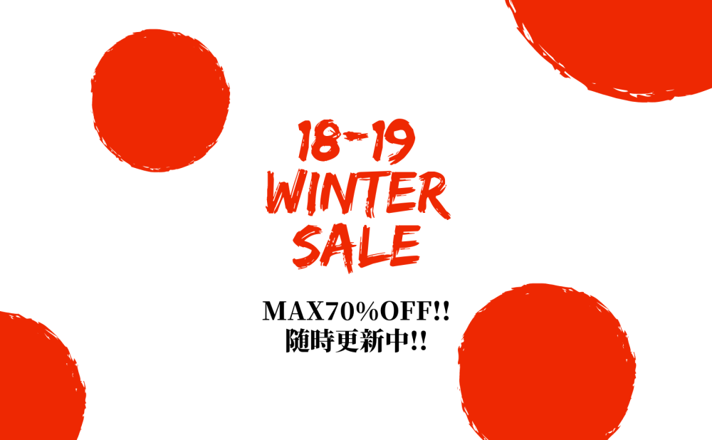 『2018-2019 WINTER SALE』 スタート!!!